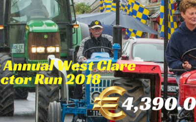 6th ANNUAL WEST CLARE TRACTOR RUN 2018 – €4,390.00 RAISED FOR WEST CLARE CANCER CENTRE!!!!!
