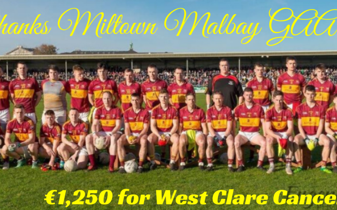MILTOWN TO MILTOWN 40075km #westclare1000 RAISES €1,250.00 FOR WEST CLARE CANCER CENTRE!!!!!