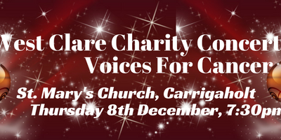 West Clare Charity Concert – Voices For Cancer, 8th December